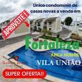 Fortaleza: Super Oferta de casa com 03 suítes em condomínio no bairro Vila União em Fortaleza - CE