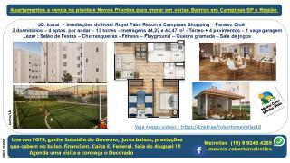 Campinas: Apartamento a Venda na planta em vários Bairros Campinas e região 5