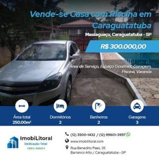 Caraguatatuba: Vende-se Casa com Piscina no Massaguaçu 1